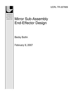 Primary view of object titled 'Mirror Sub-Assembly End-Effector Design'.