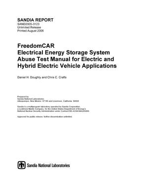 Primary view of object titled 'FreedomCAR :electrical energy storage system abuse test manual for electric and hybrid electric vehicle applications.'.