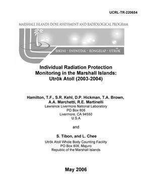 Primary view of object titled 'Individual Radiation Protection Monitoring in the Marshall Islands: Utrok Atoll (2003-2004)'.