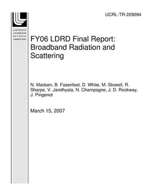 Primary view of object titled 'FY06 LDRD Final Report: Broadband Radiation and Scattering'.