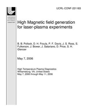 Primary view of object titled 'High Magnetic field generation for laser-plasma experiments'.