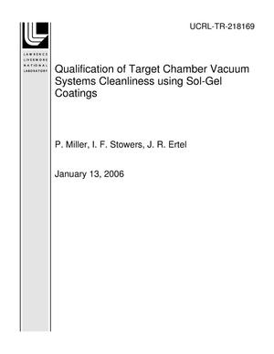 Primary view of object titled 'Qualification of Target Chamber Vacuum Systems Cleanliness using Sol-Gel Coatings'.