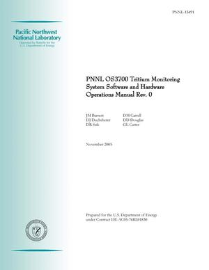 Primary view of object titled 'PNNL OS3700 Tritium Monitoring System Software and Hardware Operations Manual, Revision 0'.