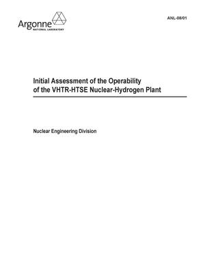 Primary view of object titled 'Initial assessment of the operability of the VHTR-HTSE nuclear hydrogen plant.'.