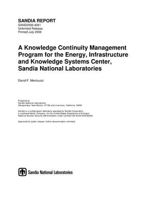 Primary view of object titled 'A knowledge continuity management program for the energy, infrastructure and knowledge systems center, Sandia National Laboratories.'.