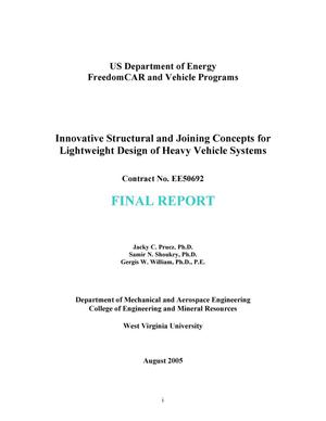 Primary view of object titled 'Innovative Structural and Joining Concepts for Lightweight Design of Heavy Vehicle Systems'.