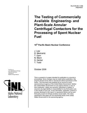 Primary view of object titled 'THE TESTING OF COMMERCIALLY AVAILABLE ENGINEERING AND PLANT SCALE ANNULAR CENTRIFUGAL CONTACTORS FOR THE PROCESSING OF SPENT NUCLEAR FUEL'.