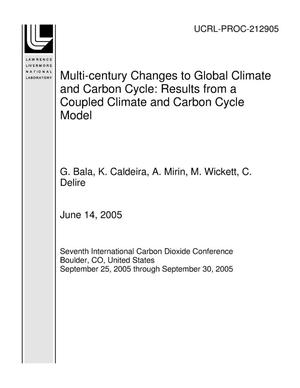 Primary view of object titled 'Multi-century Changes to Global Climate and Carbon Cycle: Results from a Coupled Climate and Carbon Cycle Model'.