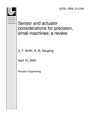 Primary view of object titled 'Sensor and actuator considerations for precision, small machines: a review'.