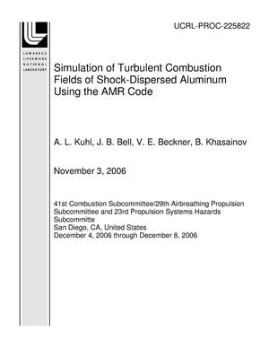 Primary view of object titled 'Simulation of Turbulent Combustion Fields of Shock-Dispersed Aluminum Using the AMR Code'.