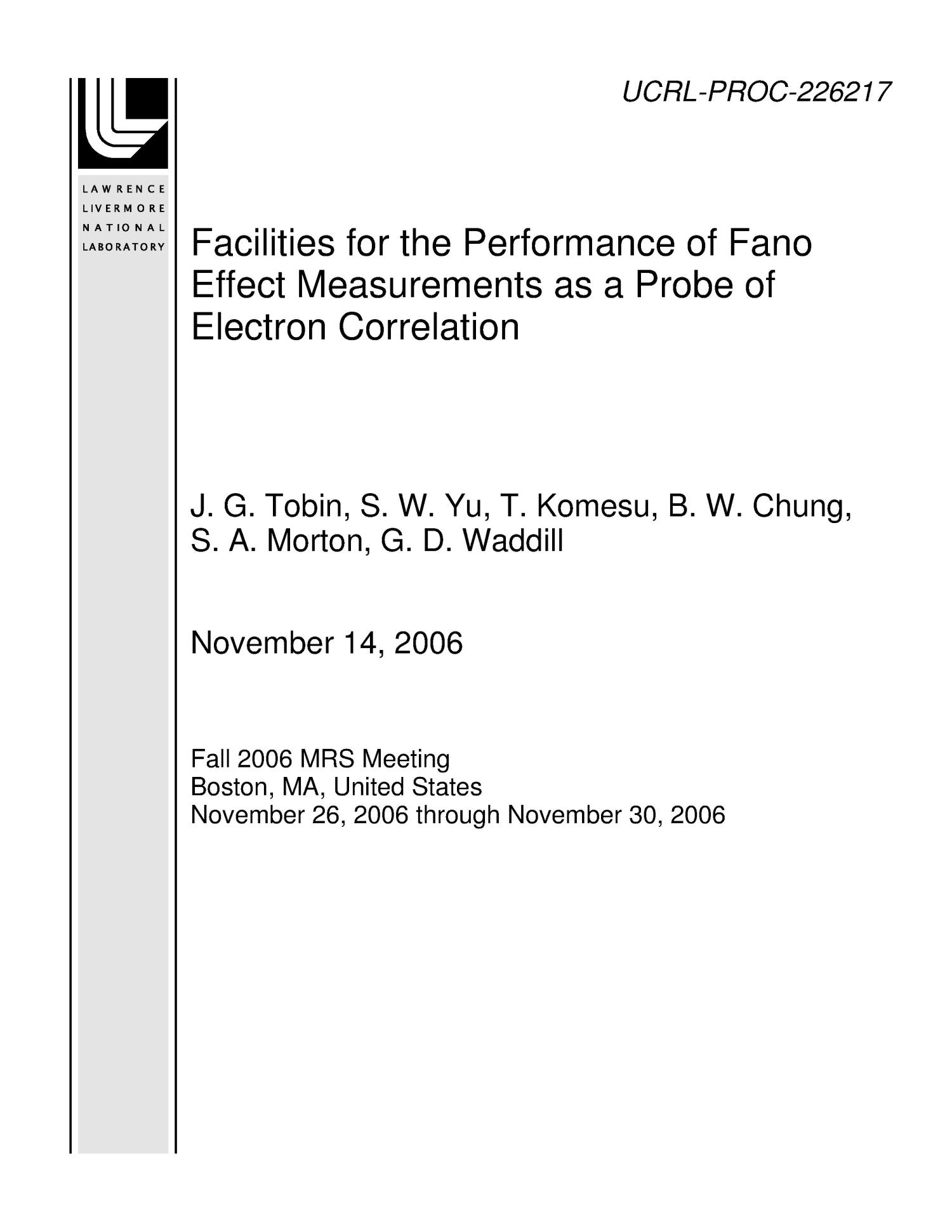 Facilities for the Performance of Fano Effect Measurements as a Probe of Electron Correlation                                                                                                      [Sequence #]: 1 of 7