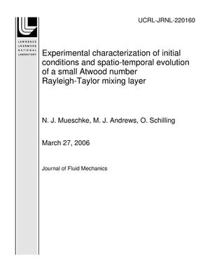 Primary view of object titled 'Experimental characterization of initial conditions and spatio-temporal evolution of a small Atwood number Rayleigh-Taylor mixing layer'.