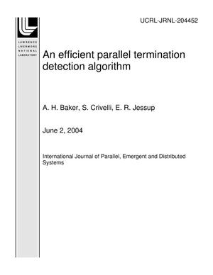 Primary view of object titled 'An efficient parallel termination detection algorithm'.