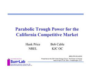 Primary view of object titled 'Parabolic Trough Power for the California Competitive Market (Presentation)'.