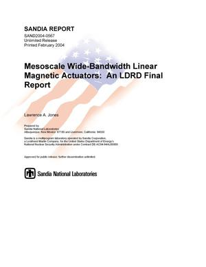 Primary view of object titled 'Mesoscale wide-bandwidth linear magnetic actuators : an LDRD final report.'.