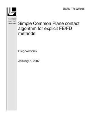 Primary view of object titled 'Simple Common Plane contact algorithm for explicit FE/FD methods'.