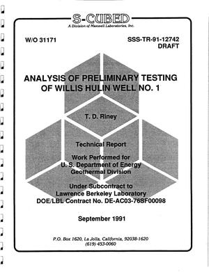 Primary view of object titled 'Analysis of preliminary testing of Willis Hulin Well No. 1 (Draft)'.