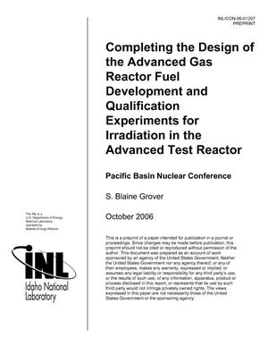 Primary view of object titled 'Completing the Design of the Advanced Gas Reactor Fuel Development and Qualification Experiments for Irradiation in the Advanced Test Reactor'.