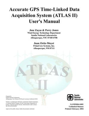 Primary view of object titled 'Accurate GPS Time-Linked data Acquisition System (ATLAS II) user's manual.'.