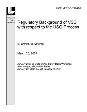 Primary view of object titled 'Regulatory Background of VSS with respect to the USQ Process'.
