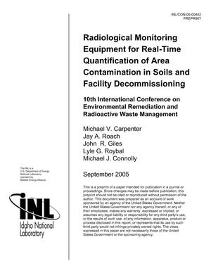 Primary view of object titled 'Radiological Monitoring Equipment For Real-Time Quantification Of Area Contamination In Soils And Facility Decommissioning'.