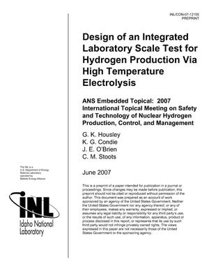 Primary view of object titled 'Design of an Integrated Laboratory Scale Test for Hydrogen Production via High Temperature Electrolysis'.