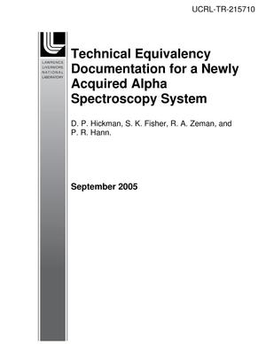 Primary view of object titled 'Technical Equivalency Documentation for a Newly Acquired Alpha Spectroscopy System'.