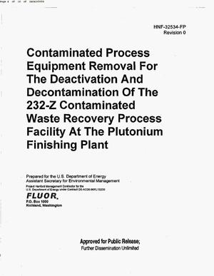 Primary view of object titled 'CONTAMINATED PROCESS EQUIPMENT REMOVAL FOR THE D&D OF THE 232-Z CONTAMINATED WASTE RECOVERY PROCESS FACILITY AT THE PLUTONIUM FINISHING PLANT (PFP)'.