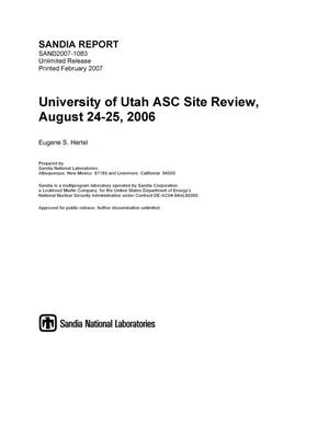 Primary view of object titled 'University of Utah ASC site review. August 24-25, 2006'.