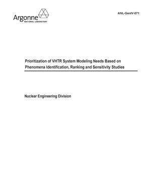 Primary view of object titled 'Prioritization of VHTR system modeling needs based on phenomena identification, ranking and sensitivity studies.'.