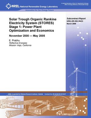 Primary view of object titled 'Solar Trough Organic Rankine Electricity System (STORES) Stage 1: Power Plant Optimization and Economics; November 2000 -- May 2005'.