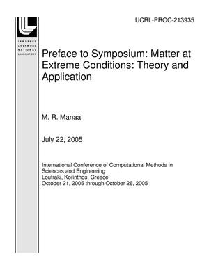 Primary view of object titled 'Preface to Symposium: Matter at Extreme Conditions: Theory and Application'.