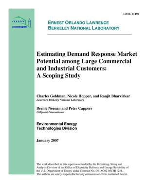 Primary view of object titled 'Estimating Demand Response Market Potential Among Large Commercialand Industrial Customers:A Scoping Study'.