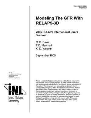 Primary view of object titled 'Modeling the GFR with RELAP5-3D'.
