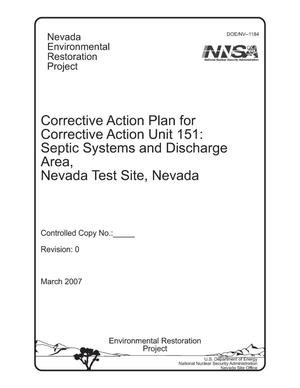 Primary view of object titled 'Corrective Action Plan for Corrective Action Unit 151: Septic Systems and Discharge Area, Nevada Test Site, Nevada'.