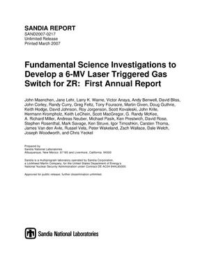 Primary view of object titled 'Fundamental science investigations to develop a 6-MV laser triggered gas switch for ZR: first annual report.'.