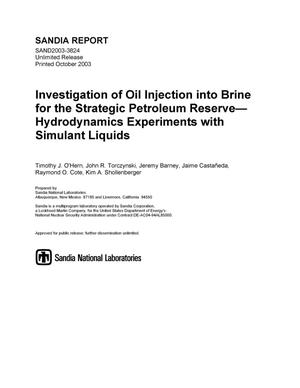 Primary view of object titled 'Investigation of oil injection into brine for the strategic petroleum reserve : hydrodynamics experiments with simulant liquids.'.