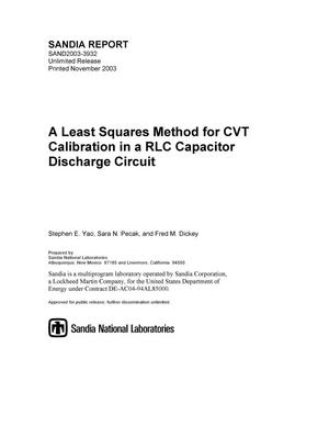 Primary view of object titled 'A least squares method for CVT calibration in a RLC capacitor discharge circuit.'.