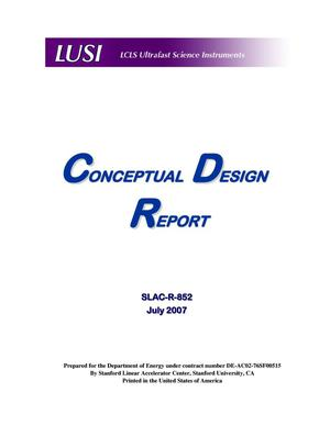 Primary view of object titled 'LCLS Ultrafast Science Instruments:Conceptual Design Report'.
