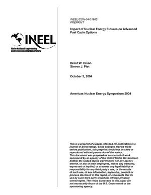 Primary view of object titled 'Impact of Nuclear Energy Futures on Advanced Fuel Cycle Options'.