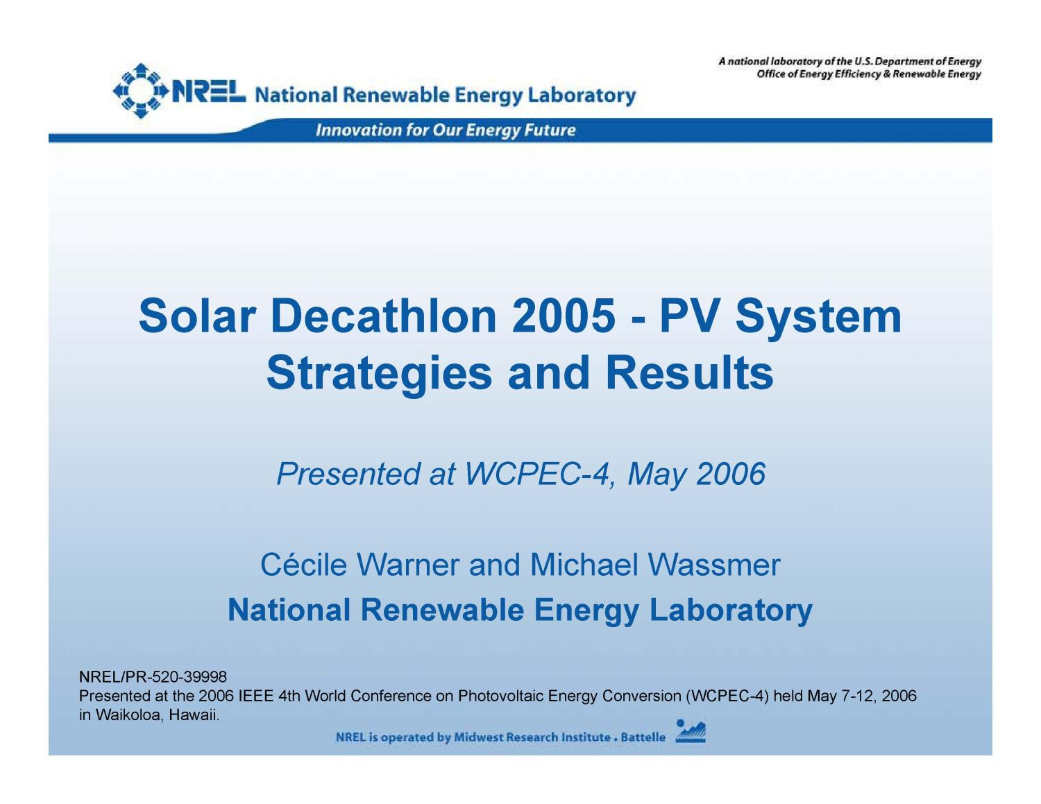 Solar Decathlon 2005 - PV System Strategies and Results (Presentation)                                                                                                      [Sequence #]: 1 of 67