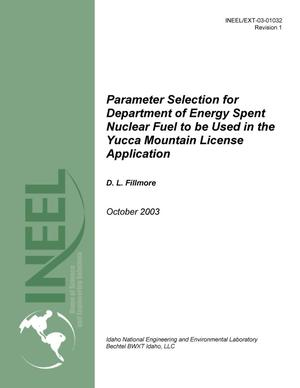 Primary view of object titled 'Parameter Selection for Department of Energy Spent Nuclear Fuel to be Used in the Yucca Mountain License Application'.