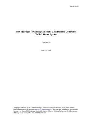 Primary view of object titled 'Best Practice for Energy Efficient Cleanrooms: Control of ChilledWater System'.