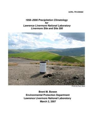 Primary view of object titled '1958-2006 Precipitation Climatology for Lawrence Livermore National Laboratory Livermore Site and Site 300'.