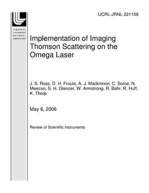 Primary view of object titled 'Implementation of Imaging Thomson Scattering on the Omega Laser'.