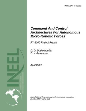 Primary view of object titled 'Command and Control Architectures for Autonomous Micro-Robotic Forces - FY-2000 Project Report'.