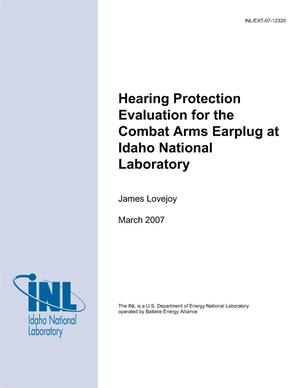 Primary view of object titled 'Hearing Protection Evaluation for the Combat Arms Earplug at Idaho National Laboratory'.