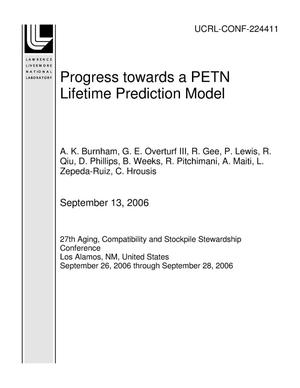 Primary view of object titled 'Progress towards a PETN Lifetime Prediction Model'.