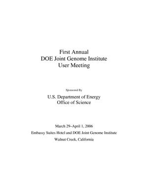 Primary view of object titled 'First Annual U.S. Department of Energy Office of Science JointGenome Institute User Meeting'.