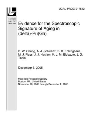 Primary view of object titled 'Evidence for the Spectroscopic Signature of Aging in (delta)-Pu(Ga)'.